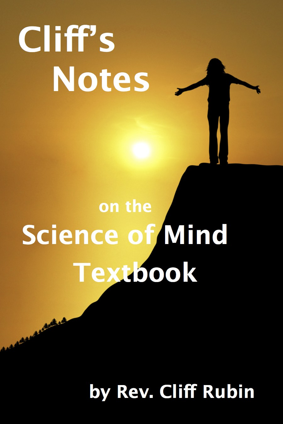 Cliff's Notes on the Science of Mind Textbook